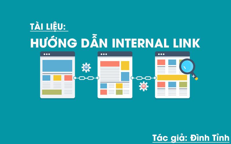 Tài liệu hướng dẫn Internal Link_Đình Tỉnh