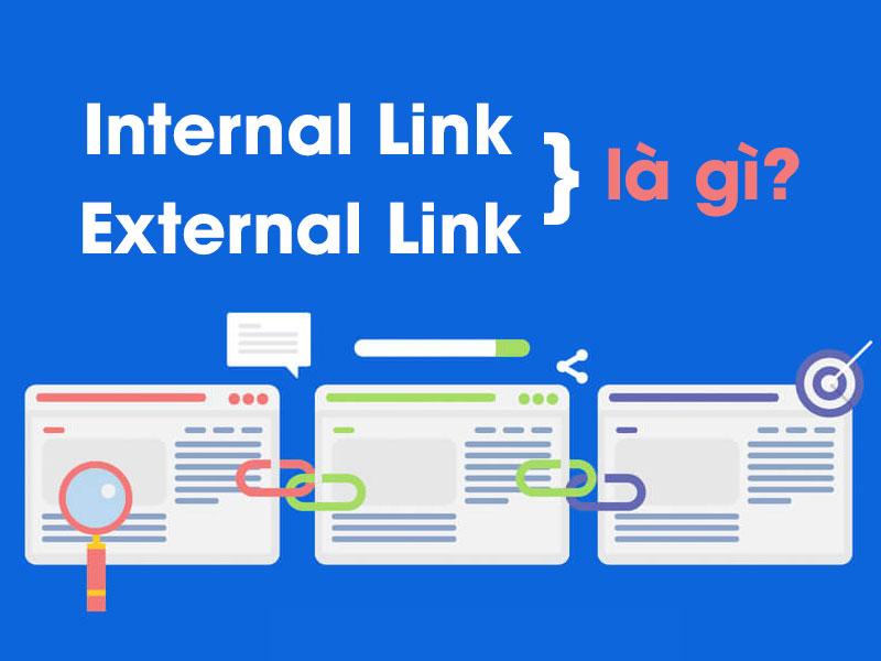 Internal Link và External Link là gì?