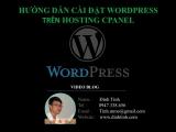 Video hướng dẫn cài đặt WordPress lên Hosting